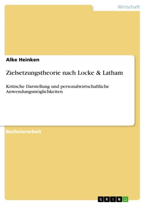 Zielsetzungstheorie nach Locke & Latham