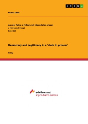 Democracy and Legitimacy in a 'state in process'