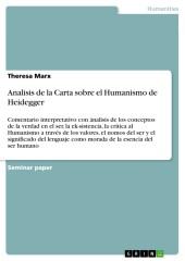Analisis de la Carta sobre el Humanismo de Heidegger