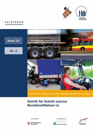 Schritt für Schritt zum/zur Berufskraftfahrer/-in