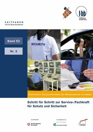 Schritt für Schritt zur Service-/Fachkraft für Schutz und Sicherheit