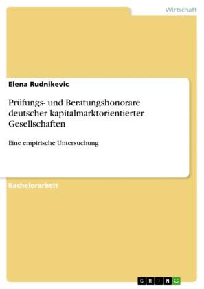 Prüfungs- und Beratungshonorare deutscher kapitalmarktorientierter Gesellschaften