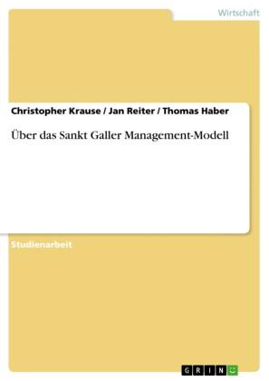 Über das Sankt Galler Management-Modell