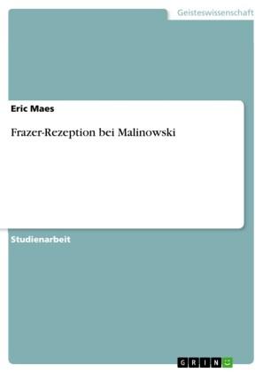 Frazer-Rezeption bei Malinowski
