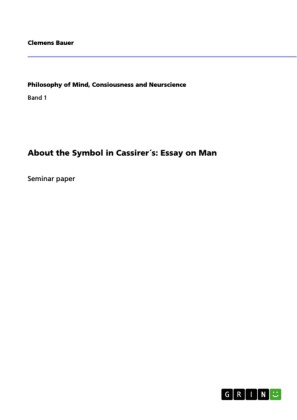 About the Symbol in Cassirer s: Essay on Man