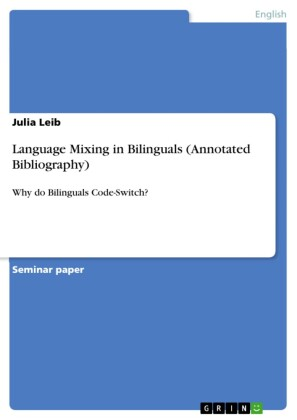 Language Mixing in Bilinguals (Annotated Bibliography)