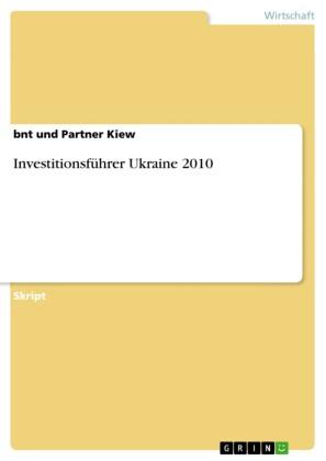 Investitionsführer Ukraine 2010