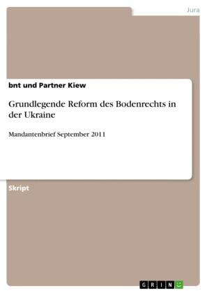 Grundlegende Reform des Bodenrechts in der Ukraine