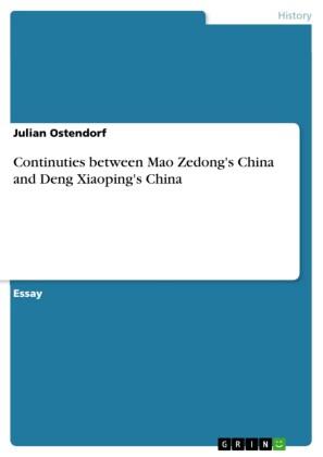 Continuties between Mao Zedong's China and Deng Xiaoping's China