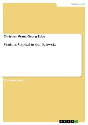 Venture Capital in der Schweiz