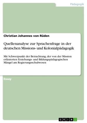 Quellenanalyse zur Sprachenfrage in der deutschen Missions- und Kolonialpädagogik