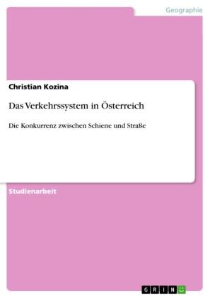 Das Verkehrssystem in Österreich