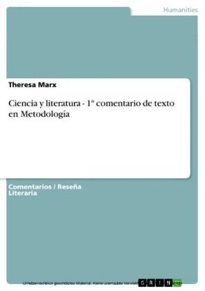 Ciencia y literatura - 1º comentario de texto en Metodología