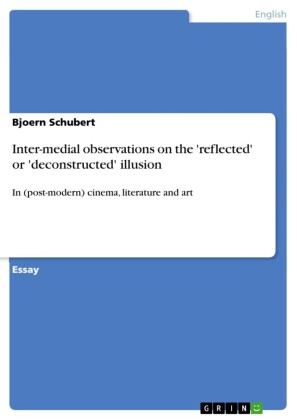 Inter-medial observations on the 'reflected' or 'deconstructed' illusion