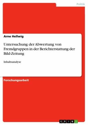 Untersuchung der Abwertung von Fremdgruppen in der Berichterstattung der Bild-Zeitung