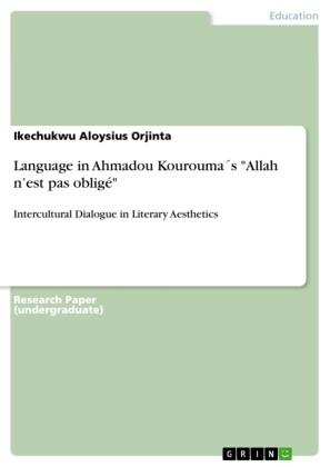 Language in Ahmadou Kourouma's 'Allah n'est pas obligé'