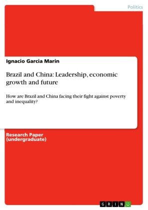 Brazil and China: Leadership, economic growth and future