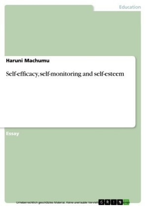 Self-efficacy, self-monitoring and self-esteem