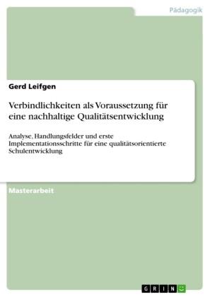 Verbindlichkeiten als Voraussetzung für eine nachhaltige Qualitätsentwicklung