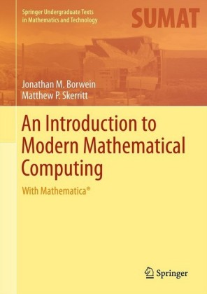An Introduction to Modern Mathematical Computing