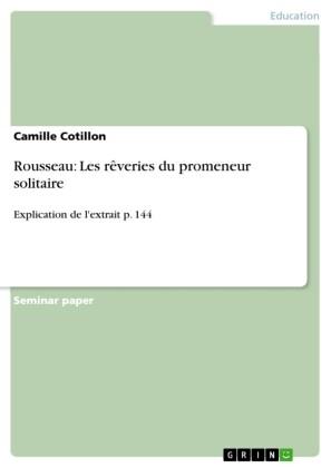 Rousseau: Les rêveries du promeneur solitaire