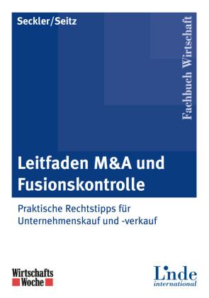 Leitfaden M&A und Fusionskontrolle