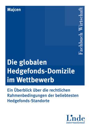 Die globalen Hedgefonds-Domizile im Wettbewerb