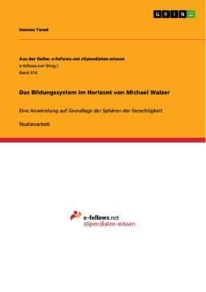 Das Bildungssystem im Horizont von Michael Walzer