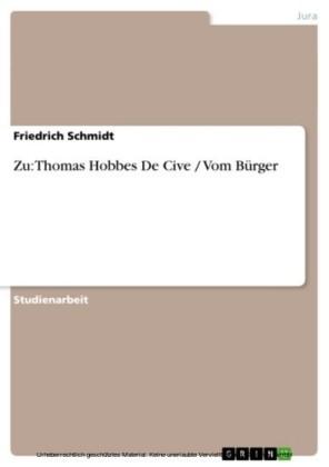 Zu: Thomas Hobbes De Cive / Vom Bürger
