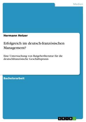 Erfolgreich im deutsch-französischen Management?