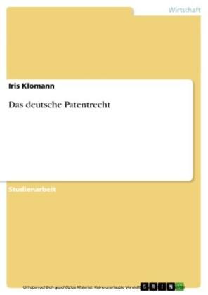Das deutsche Patentrecht
