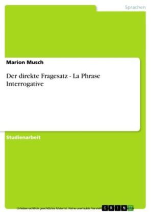 Der direkte Fragesatz - La Phrase Interrogative