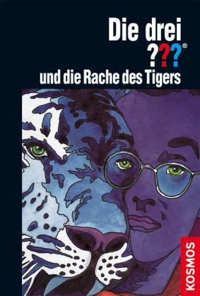 Die drei ???, und die Rache des Tigers (drei Fragezeichen)