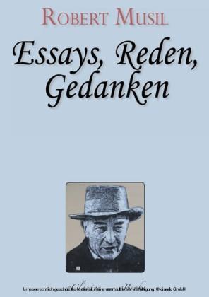 Robert Musil - Essays, Reden, Gedanken
