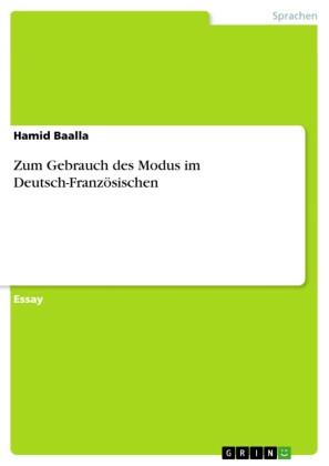 Zum Gebrauch des Modus im Deutsch-Französischen