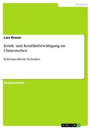 Kritik- und Konfliktbewältigung im Chinesischen