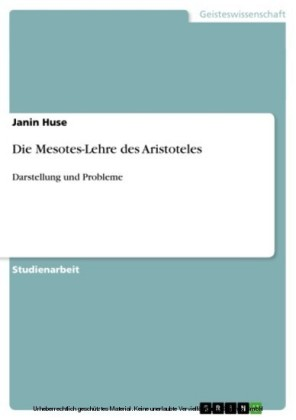 Die Mesotes-Lehre des Aristoteles