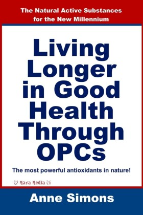 Living Longer in Good Health Through OPCs