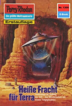 Perry Rhodan 1309: Heiße Fracht für Terra