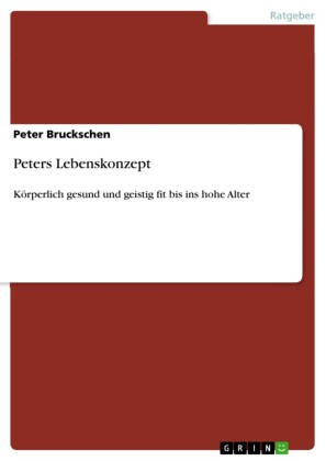 Peters Lebenskonzept
