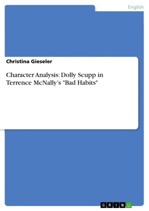 Character Analysis: Dolly Scupp in Terrence McNally's 'Bad Habits'