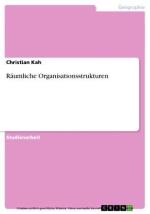 Räumliche Organisationsstrukturen