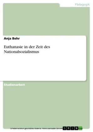 Euthanasie in der Zeit des Nationalsozialismus