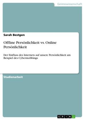 Offline Persönlichkeit vs. Online Persönlichkeit