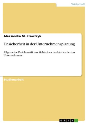 Unsicherheit in der Unternehmensplanung