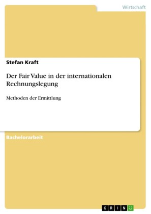 Der Fair Value in der internationalen Rechnungslegung