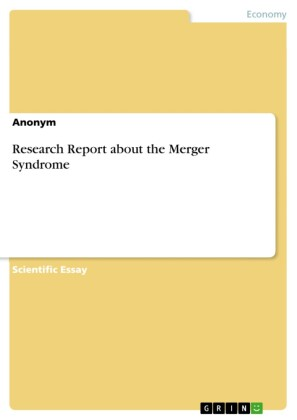 Research Report about the Merger Syndrome