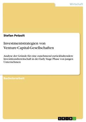 Investmentstrategien von Venture-Capital-Gesellschaften