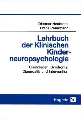 Lehrbuch der Klinischen Kinderneuropsychologie