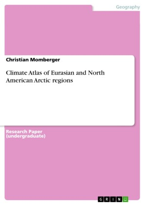 Climate Atlas of Eurasian and North American Arctic regions